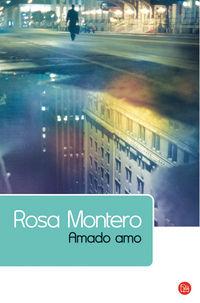 Amado Amo - Rosa Montero