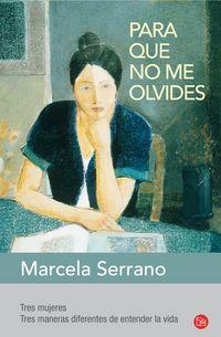 Para Que No Me Olvides - Marcela Serrano