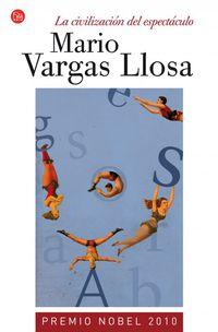 La civilizacion del espectaculo - Mario Vargas Llosa