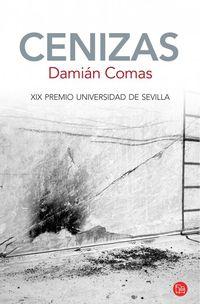 Cenizas (2014 Premio De Novela Universidad De Sevilla) - Damian Comas
