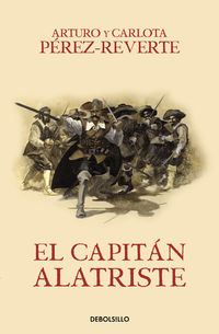 El capitan alatriste - Arturo Perez-Reverte