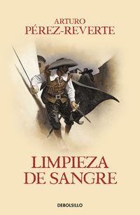 Limpieza De Sangre - Arturo Perez-Reverte