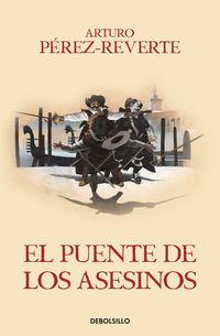 El puente de los asesinos - Arturo Perez-Reverte