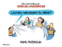 nuevas aventuras de emilia y mauricio - ¿estais haciendo el amor? - Manel Fontdevila