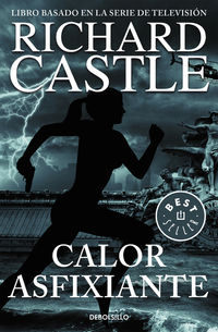 Calor Asfixiante - Serie Castle 6 - Richard Castle