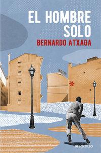 El hombre solo - Bernardo Atxaga