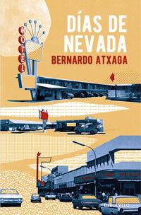 Dias De Nevada - Bernardo Atxaga