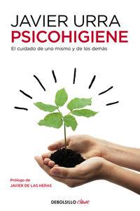 Psicohigiene - Javier Urra