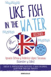Like Fish In The Water (reloaded) - Ignacio  Ochoa  /  Federico  Lopez Socasau