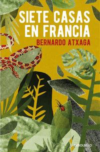 siete casas en francia - Bernardo Atxaga