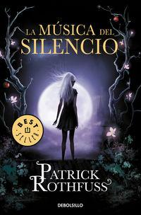 La musica del silencio - Patrick Rothfuss