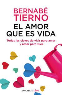 El amor que es vida - Bernabe Tierno