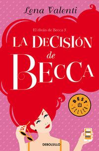 La decision de becca - Lena Valenti