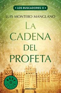 Cadena Del Profeta, La - Los Buscadores 2 - Luis Montero Manglano