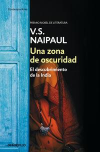 Una zona de oscuridad - V. S. Naipaul