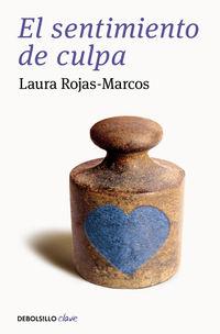 El sentimiento de culpa - Laura Rojas-marcos
