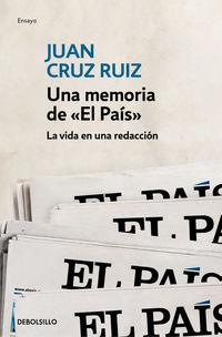 """Una memoria de """"el pais"""" - Juan Cruz"""