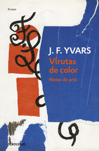 Virutas De Color - Notas De Arte - Jose Francisco Yvars