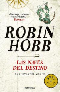 naves del destino, las - las leyes del mar 3 - Robin Hobb