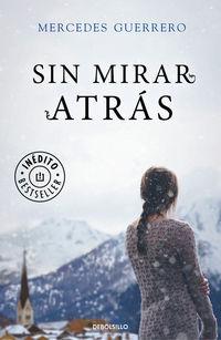 Sin Mirar Atras - Mercedes Guerrero