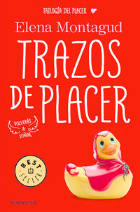 Trazos De Placer - Trilogia Del Placer 1 - Elena Montagud