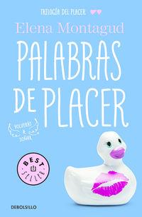 Palabras De Placer - Trilogia Del Placer 2 - Elena Montagud