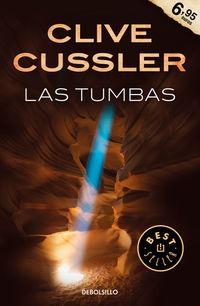Tumbas, Las - Las Aventuras De Fargo 4 - Clive Cussler / Thomas Perry