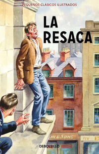 La resaca - Jason Hazeley / Joel Morris