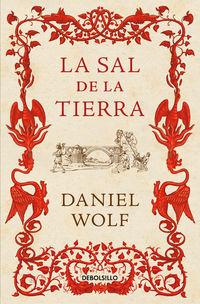 La sal de la tierra - Daniel Wolf