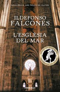 L'esglesia Del Mar (ed 10 Aniversari) - Ildefonso Falcones