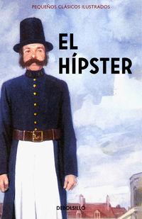 El hipster - Jason Hazeley / Joel Morris