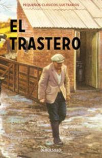 El Trastero (pequeños Clásicos Ilustrados) - Joel Morris Jason Hazeley