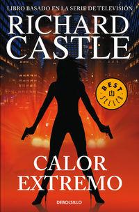Calor Extremo - Serie Castle 7 - Richard Castle
