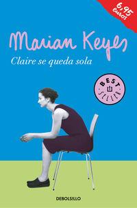 Claire Se Queda Sola - Familia Walsh 1 - Marian Keyes