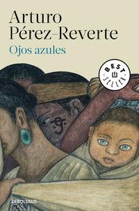 Ojos Azules - Arturo Perez-Reverte