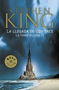 Llegada De Los Tres, La - La Torre Oscura Ii - Stephen King