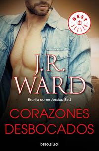 Corazones Desbocados - J. R. Ward