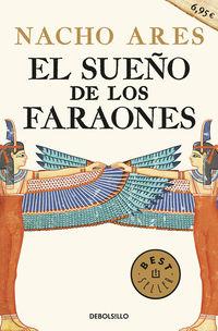 El sueño de los faraones - Nacho Ares