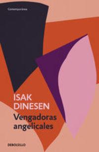 Vengadoras Angelicales - Isak Dinesen