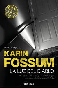 Luz Del Diablo, La - Inspector Sejer 4 - Karin Fossum