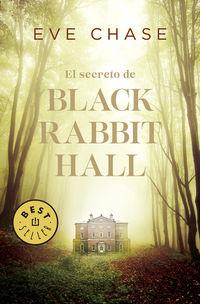 El secreto de black rabbit hall - Eve Chase