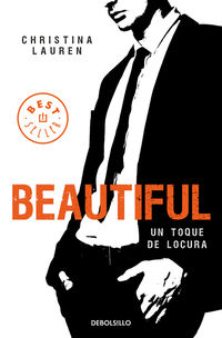 Beautiful - Un Toque De Locura - Christina Lauren