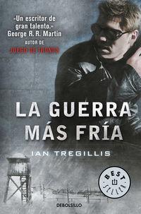 Guerra Mas Fria, La - Triptico De Asclepia 2 - Ian Tregillis