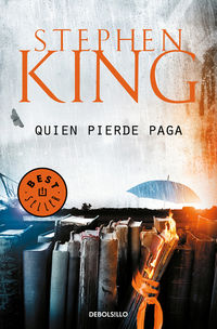 Quien Pierde Paga (trilogia Bill Hodges 2) - Stephen King