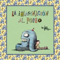 La imaginacion al poder - Liniers