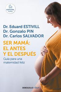SER MAMA - EL ANTES Y EL DESPUES