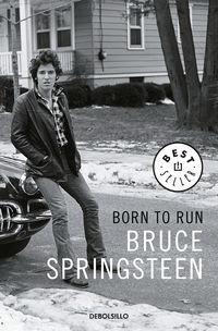 Born To Run - Memorias - Bruce Springsteen