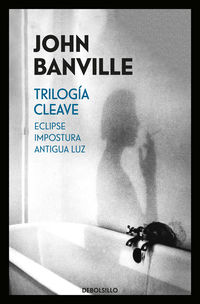 TRILOGIA CLEAVE - ECLIPSE / IMPOSTURA / ANTIGUA LUZ