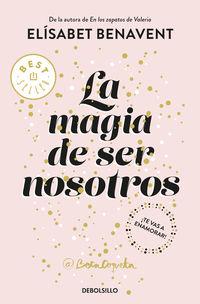 MAGIA DE SER NOSOTROS, LA (BILOGIA SOFIA 2)