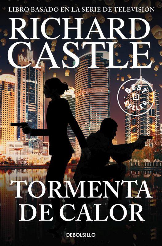 Tormenta De Calor - Serie Castle 9 - Richard Castle